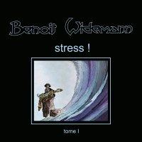 Benoit Widemann - Stress!