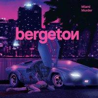 Bergeton -Miami Murder