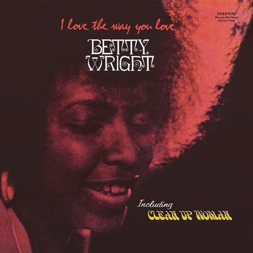 Betty Wright -I Love The Way You Love