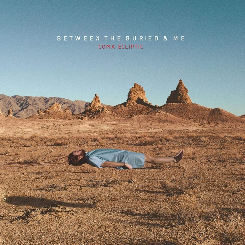 Between The Buried And Me -Coma Ecliptic