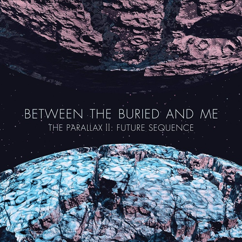 Between The Buried And Me -The Parallax II: Future Sequence