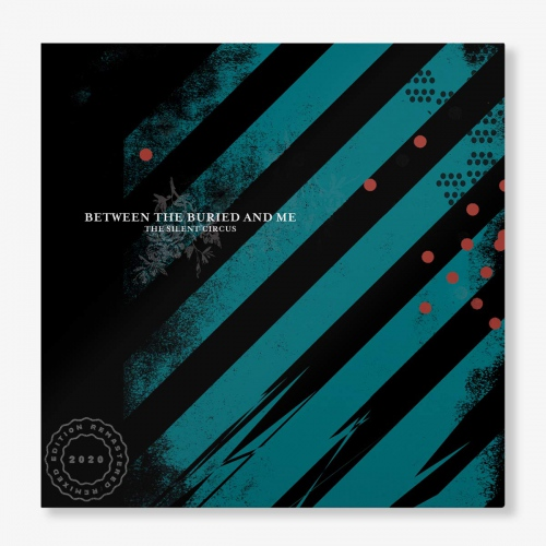 Between The Buried And Me - The Silent Circus (2020 Remix/Remaster)
