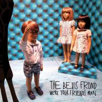 Bevis Frond -We're Your Friends Man