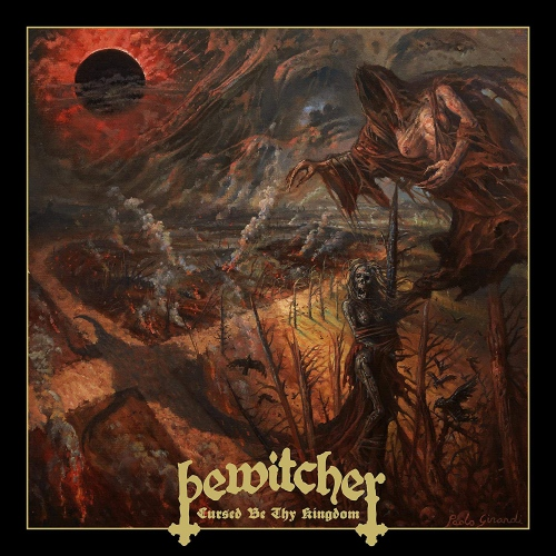 Bewitcher -Cursed Be Thy Kingdom