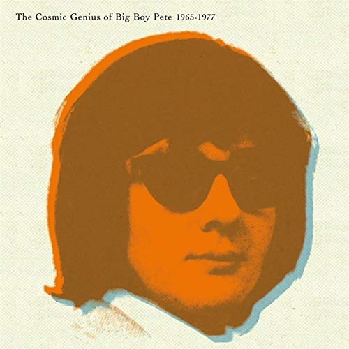 Big Boy Pete - The Cosmic Genius Of Big Boy Pete