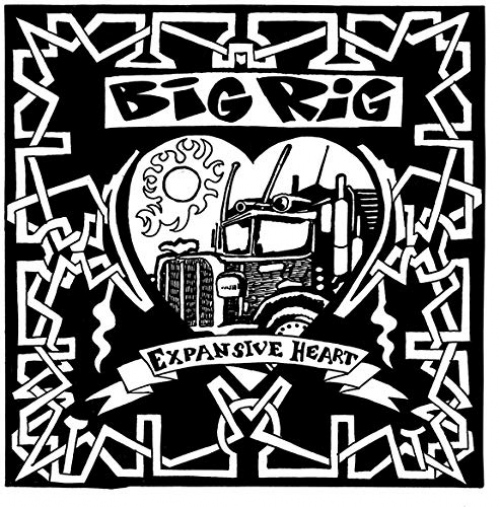 Big Rig -Expansive Heart