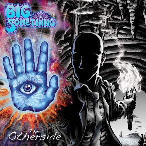 Big Something - The Otherside