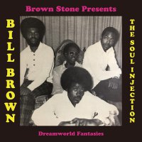 Bill Brown And The Soul Injection - T.b.a.