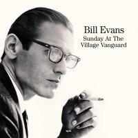 Bill Evans -Sunday At The Village