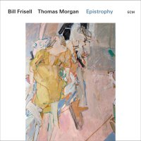Bill Frisell/thomas Morgan - Epistrophy