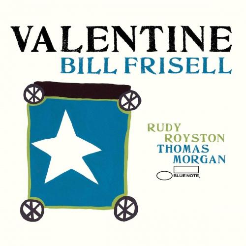 Bill Frisell -Valentine