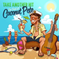 Bill Paxton -Take Another Hit: The Best Of Coconut Pete