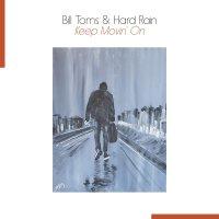 Bill Toms -Keep Movin' On