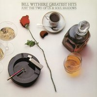 Bill Withers -Greatest Hits