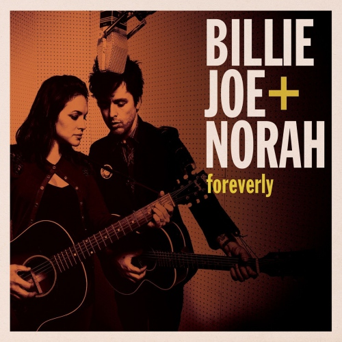 Billie Joe &  Norah -Foreverly