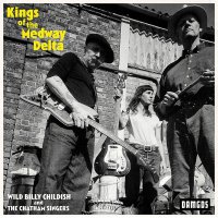 Billy Childish -Kings Of The Medway Delta
