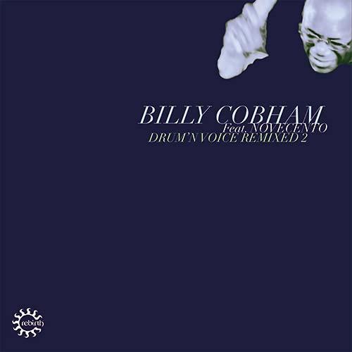 Billy Cobham /  Novecento - Drum'n Voice Remixed 2