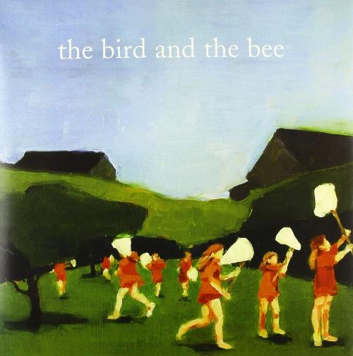 Bird & The Bee -Bird & The Bee
