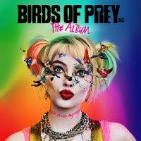 Birds Of Prey: The Album -Birds Of Prey: The Album