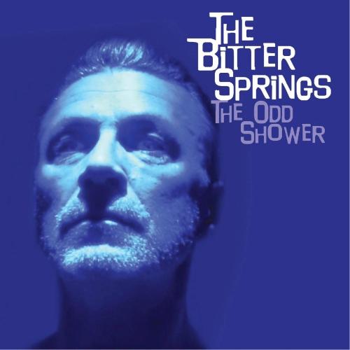 Bitter Springs - The Odd Shower