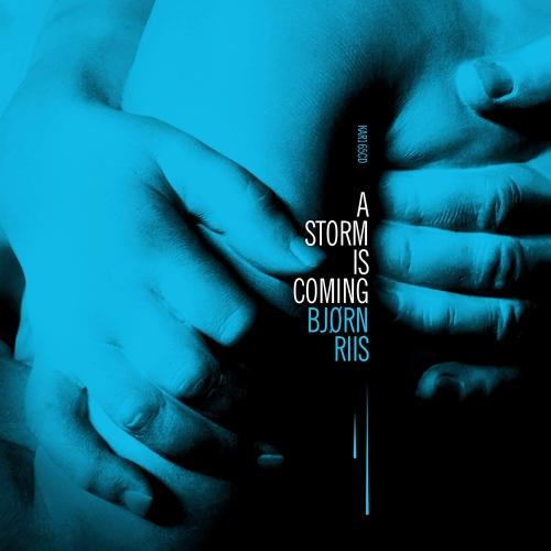 Bjørn Riis - A Storm Is Coming