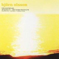 Bjorn Olsson -Instrumentalmusik - Att Sjunka In I... Eller Kanske Försvinna Till