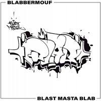 Blabbermouf -Blastmastablab