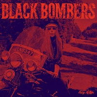 Black Bombers - Rush/ Raw Ramp