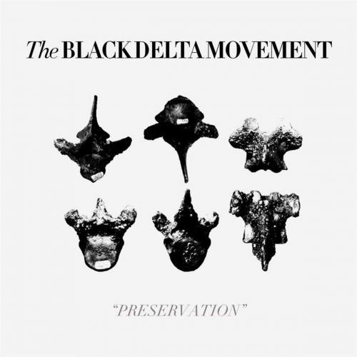 Black Delta Movement - Preservation