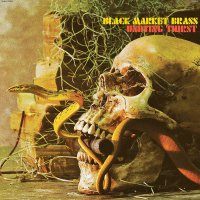 Black Market Brass - Undying Thirst