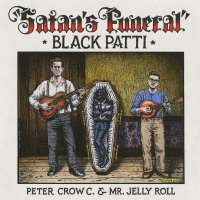 Black Patti - Satan's Funeral