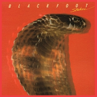 Blackfoot - Strikes Audiophile Limited Anniversary Edition