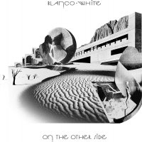 Blanco White -On The Other Side