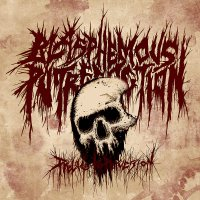Blasphemous Putrefaction - Prelude To Perversion