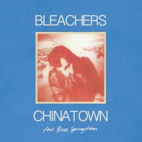 Bleachers -Chinatown B/W 45