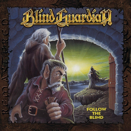 Blind Guardian - Follow The Blind Remixed 2007 / Remastered 2011