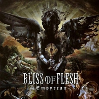 Bliss Of Flesh - Empyrean