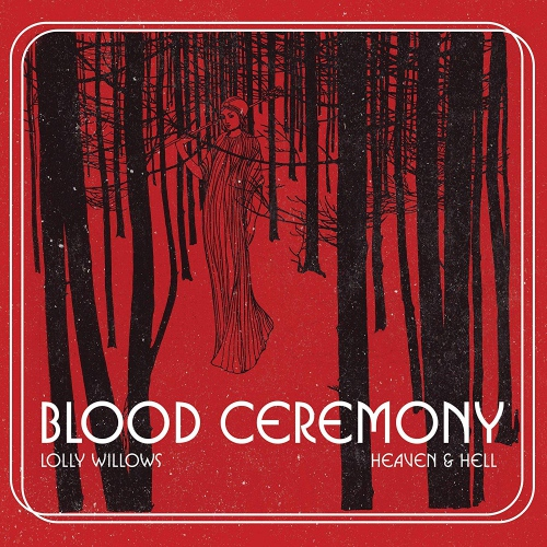 Blood Ceremony - Lolly Windows