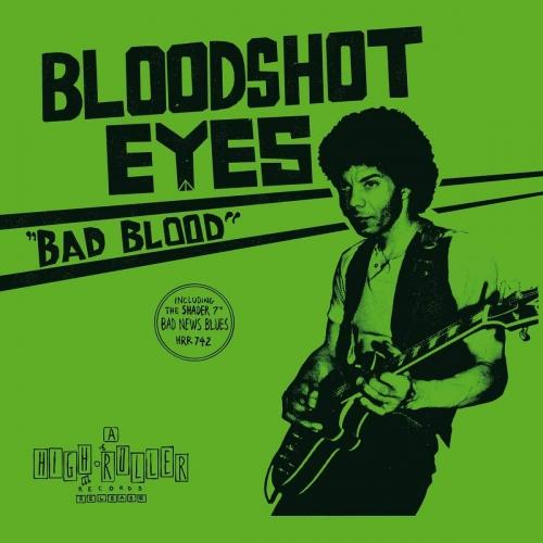Bloodshot Eyes -Bad Blood