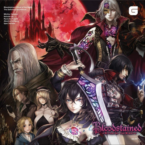 Bloodstained: Ritual Of The Night - The Definitive - Bloodstained: Ritual Of The Night - The Definitive Soundtrack