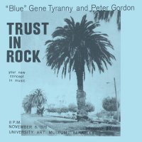 Blue Gene Tyranny & Peter Gordon -Trust In Rock
