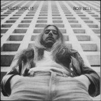 Bob Bell - Necropolis