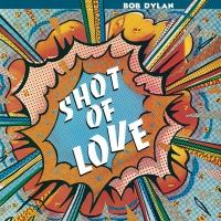 Image result for bob dylan shot of love