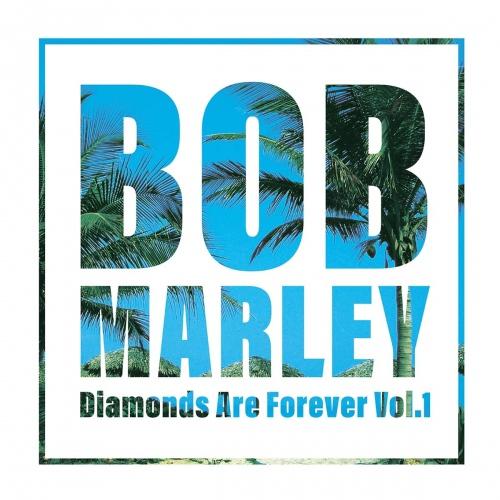 Bob Marley -Diamonds Are Forever Vol .1