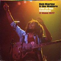 Bob Marley  &  The Wailers -Live At The Rainbow: 4Th June 1977
