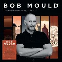 Bob Mould -Distortion: 1996-2007
