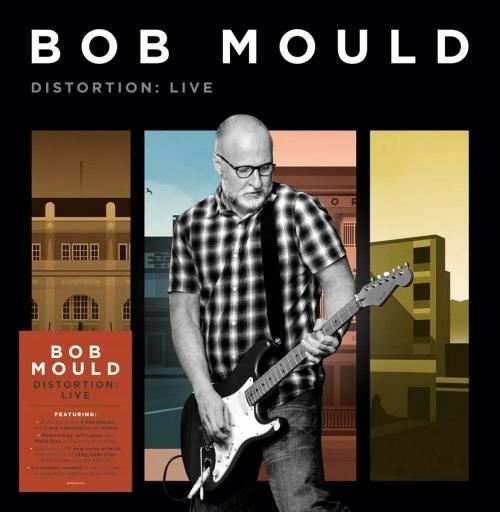 Bob Mould - Distortion: Live