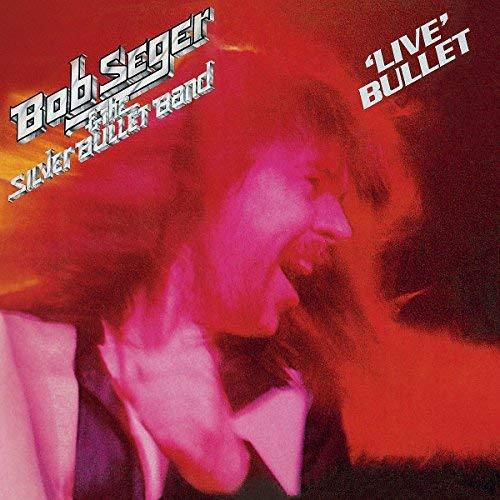Bob Seger  &  The Silver Bullet Band -'Live' Bullet