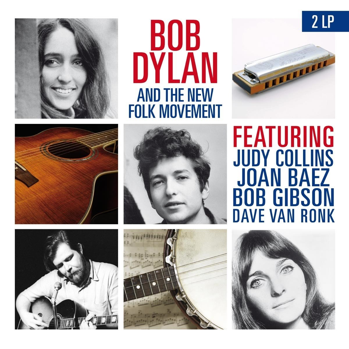 Bob & The New Folk Movement Dylan - Bob Dylan & The New Folk Movement
