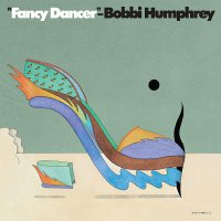 Bobbi Humphrey - Fancy Dancer Blue Note Classic Series